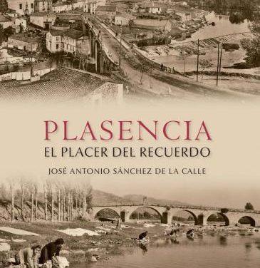 """José Antonio Sánchez presenta el libro """"Plasencia, el placer del recuerdo"""" con 240 fotografías de la ciudad"""