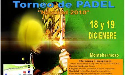 Montehermoso acogerá el fin de semana de los días 18 y 19 de diciembre el Torneo de Padel «Navidad 2010»