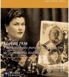 """La Asociación para la Recuperación de la Memoria Histórica presenta en el libro """"Llerena 1936"""""""