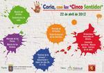 La Concejalía de Cultura del ayuntamiento de Coria organiza 'Coria, con los cinco sentidos'