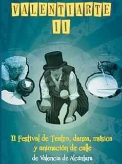 "Las calles de Valencia de Alcántara acogerán la segunda edición del festival ""Valentiarte"""