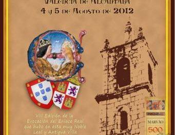 Marvâo y Valencia de Alcántara ultiman la celebración de la Boda Regia que será del 3 al 5 de agosto