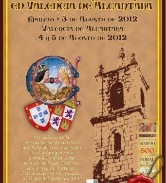 Valencia de Alcántara se prepara para la celebración de la Boda Regia con actividades previas