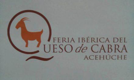 Acehúche acogerá durante los días 19 y 20 de marzo una nueva edición de la feria Ibérica del Queso de Cabra