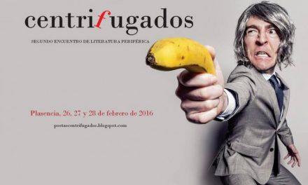 Plasencia acogerá del 26 al 28 de febrero el II Encuentro de Literatura Periférica Centrifugados