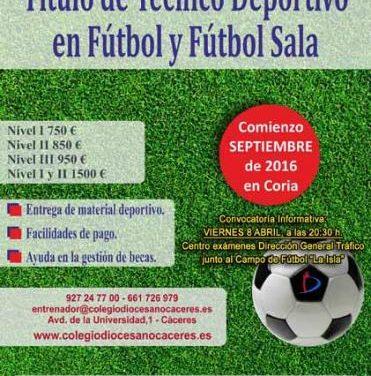 Coria acogerá el 8 de abril unas jornadas para la obtención del título de técnico deportivo de fútbol