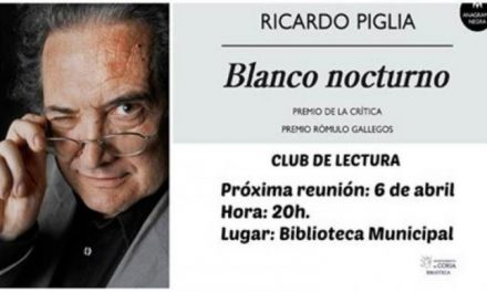 El club de lectura de Coria pondrá en valor este miércoles la obra Blanco Nocturno de Ricardo Puglia