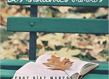 """El escritor casillano, Cruz Díaz Marcos, publica su libro de poemas """"Los instantes vividos"""""""