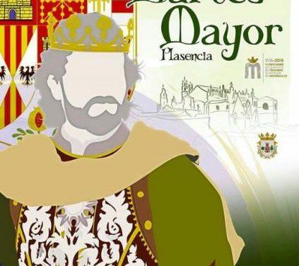 El Martes Mayor de la ciudad de Plasencia rendirá homenaje este año a Fernando el Católico