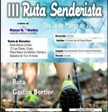 La III ruta senderista Gastón Bertier de Plasencia se celebrará el próximo día 26 a favor de Manos Unidas