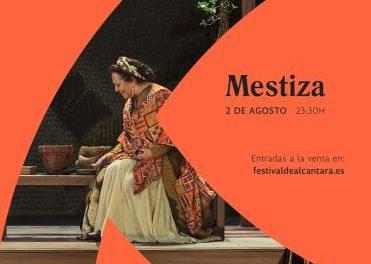 La obra «Mestiza» abrirá el próximo jueves el XXXIV Festival de Teatro Clásico de Alcántara