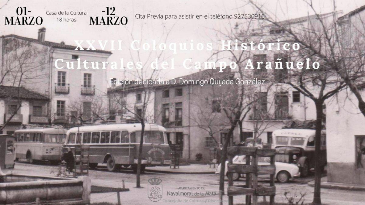 La XXVII edición de los Coloquios Histórico-Culturales del Campo Arañuelo comenzarán en marzo